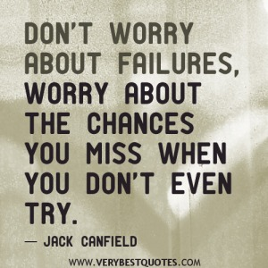 failure-quotes-Don't-worry-about-failures-worry-about-the-chances-you-miss-when-you-don't-even-try.